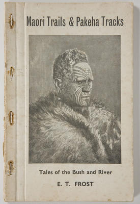Book - Maori Trails & Pakeha Tracks
