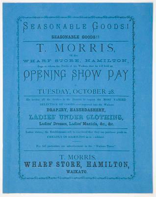 T. Morris, Wharf Store, Hamilton, Waikato.