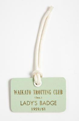 Tag – Waikato Trotting Club Lady's Badge, 1959–1961