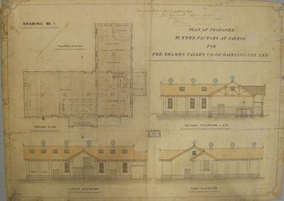 Thames Valley Co-op. Dairying Coy. Ltd. Plan of Proposed Butter Factory at Paeroa. Drawing No 1.   Ground plan, Section and Elevation A-B, East Elevation, South Elevation.