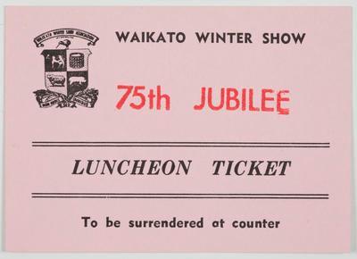 Luncheon Ticket - Waikato Winter Show 75th Jubilee