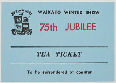 Tea Ticket - Waikato Winter Show 75th Jubilee
