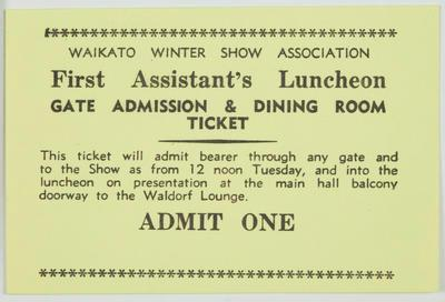 Admission Ticket - First Assistant's Luncheon At Waikato Winter Show