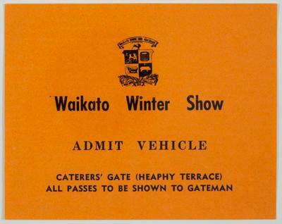Pass -  Waikato Winter Show Admit Vehicle - Caterers' Gate