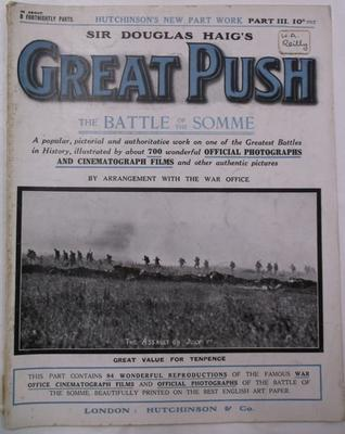 Magazine  -  Sir Douglas Haig's Great Push: The Battle of the Somme, part 3