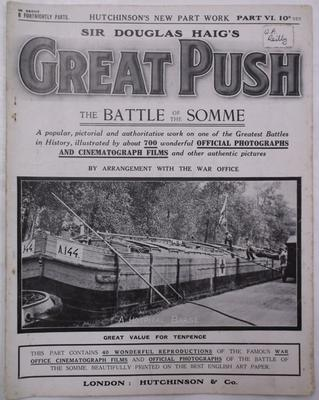 Magazine -  Sir Douglas Haig's Great Push: The Battle of the Somme, part 6; Hutchinson & Co. Ltd; 1916; 1971/49/8