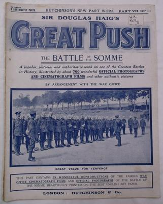 Magazine -  Sir Douglas Haig's Great Push: The Battle of the Somme, part 7