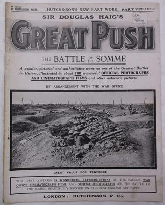 Magazine -  Sir Douglas Haig's Great Push: The Battle of the Somme, part 8