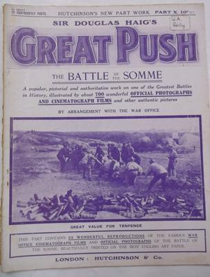 Magazine -  Sir Douglas Haig's Great Push: The Battle of the Somme, part 10