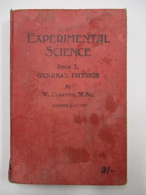 Book – Experimental Science; Whitcombe & Tombs Limited; Circa 1930; 2001/11/30
