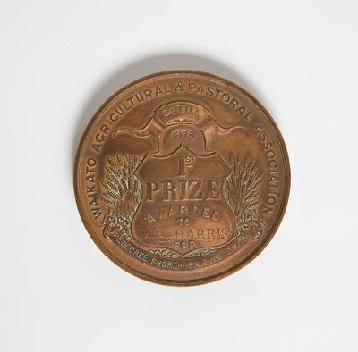 Medal – Waikato Agriculture & Pastoral 1876 1st Prize Awarded to  L.B. Harris