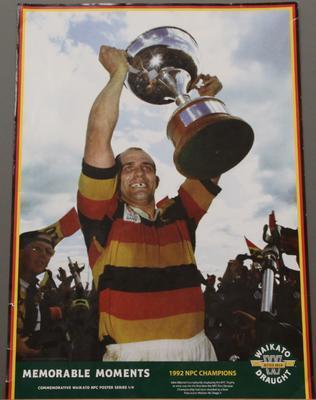 Waikato Draught poster – 'Memorable Moments 1992 NPC Champions'; Lion Breweries Ltd.; 2020/33/8