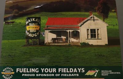 Waikato Draught sponsorship poster – 'Fueling Your Fieldays'