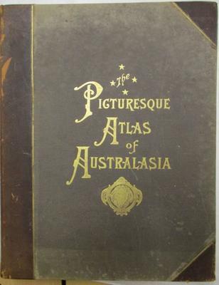 Book - The  Picturesque Atlas Of Australasia  Vol I