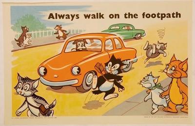 Always walk on the footpath